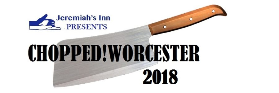 CHOPPED!Worcester 2018